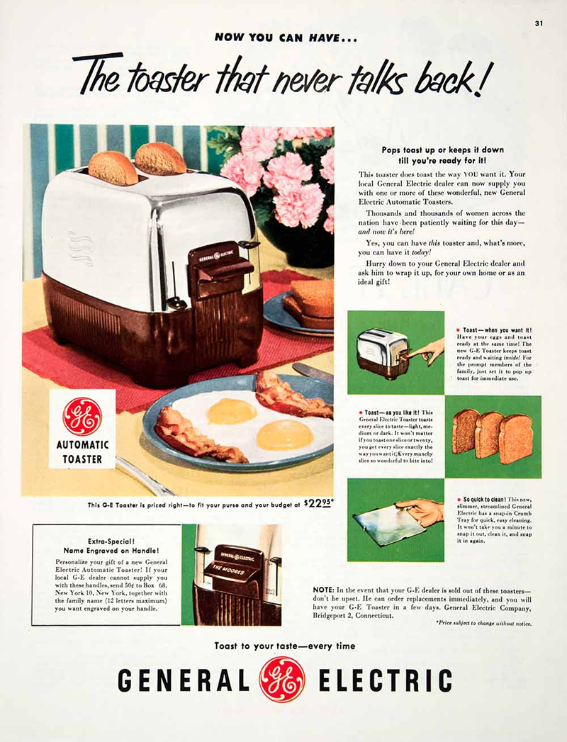 these 11 vintage toaster ads are surprisingly fascinating 1 tired of all that lip and sass from your warm b