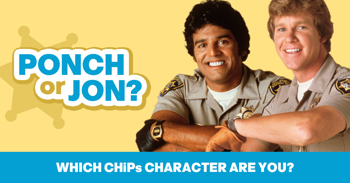 CHiPs quiz: Are you a Ponch or a Jon?