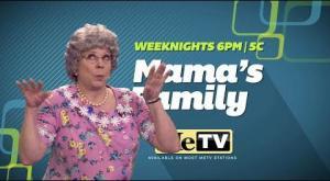 Mama's Family - Weeknights at 6PM | 5C