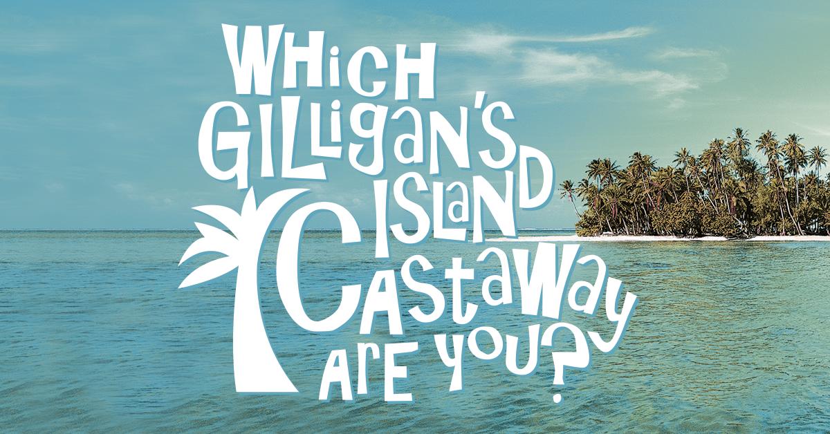 Quiz: Which Gilligan's Island castaway are you?
